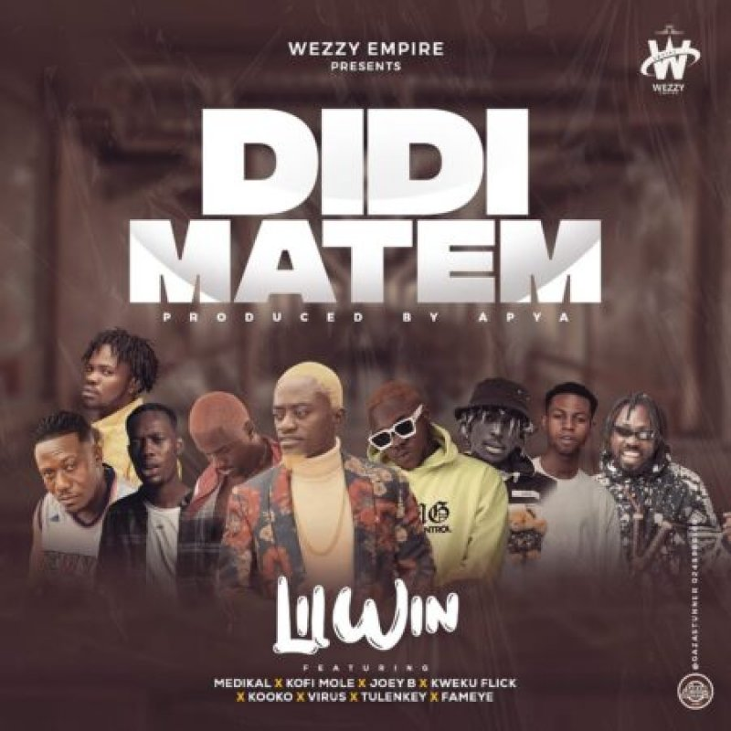"""Lilwin features Medikal, Joey B, and others on """"Didi Matem"""""""