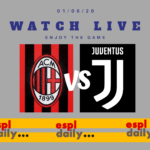 Watch live AC Milan against Juventus