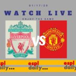 Watch live Liverpool against Manchester United